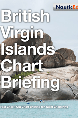 British Virgin Islands Chart Briefing - Grant Headifen & Kevin LaFond