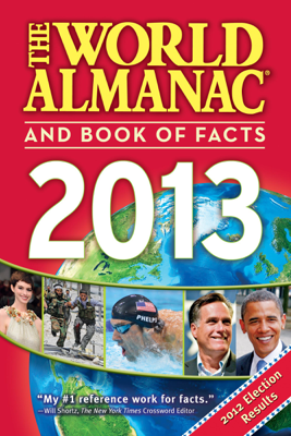 The World Almanac and Book of Facts 2013 - Sarah Janssen