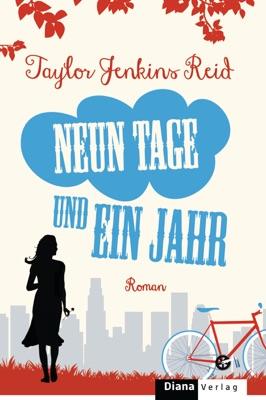 Neun Tage und ein Jahr - Taylor Jenkins Reid pdf download