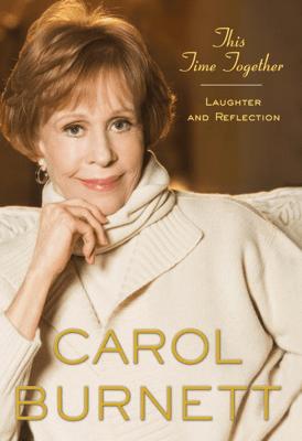 This Time Together - Carol Burnett pdf download