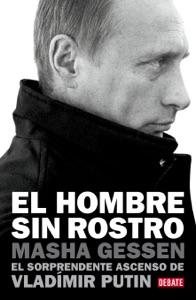 El hombre sin rostro - Masha Gessen pdf download