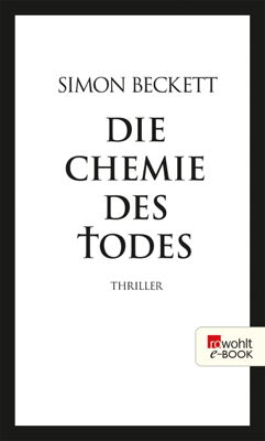 Die Chemie des Todes - Simon Beckett pdf download