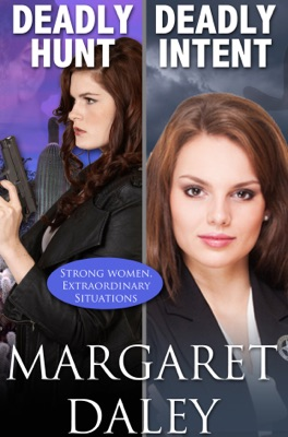 Deadly Hunt / Deadly Intent - Margaret Daley pdf download