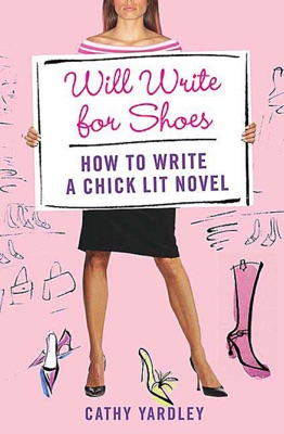 Will Write for Shoes - Cathy Yardley pdf download
