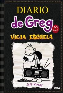 Diario de Greg 10. Vieja Escuela - Jeff Kinney pdf download