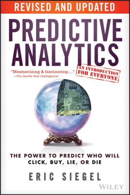 Predictive Analytics - Eric Siegel