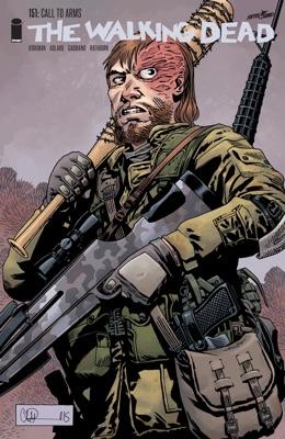 The Walking Dead #151 - Robert Kirkman, Charlie Adlard & Stefano Gaudiano pdf download