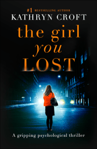 The Girl You Lost - Kathryn Croft pdf download