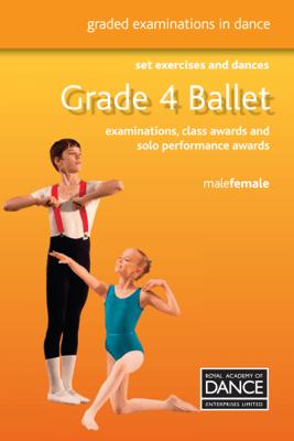 Grade 4 Ballet - Royal Academy of Dance