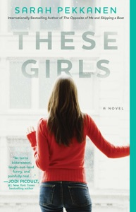 These Girls - Sarah Pekkanen pdf download