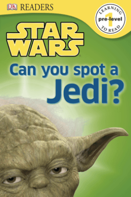 DK Readers L0: Star Wars: Can You Spot a Jedi? - Shari Last