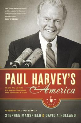 Paul Harvey's America - Stephen Mansfield pdf download
