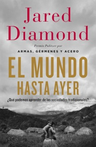 El mundo hasta ayer - Jared Diamond pdf download