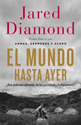 El mundo hasta ayer - Jared Diamond pdf download