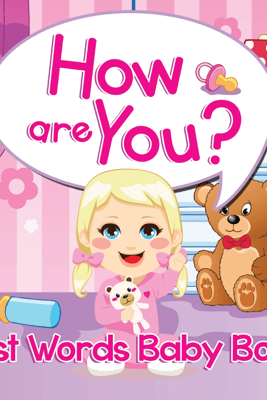 How are You? First Words Baby Book - Speedy Publishing LLC