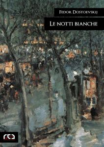 Le notti bianche - Fyodor Dostoyevsky pdf download