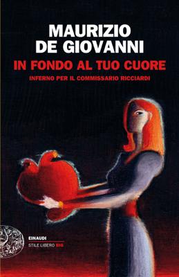 In fondo al tuo cuore - Maurizio De Giovanni pdf download