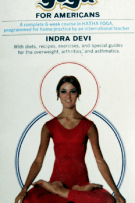 Yoga For Americans - Indra Devi