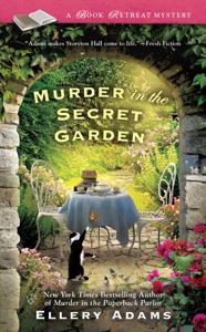 Murder in the Secret Garden - Ellery Adams pdf download