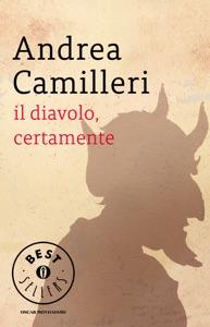 Il diavolo, certamente - Andrea Camilleri pdf download
