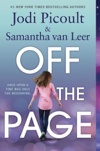 Off the Page - Jodi Picoult, Samantha van Leer & Yvonne Gilbert pdf download