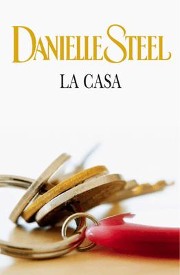 La casa - Danielle Steel pdf download