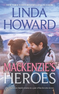 Mackenzie's Heroes - Linda Howard pdf download