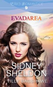 Evadarea - Sidney Sheldon & Tilly Bagshawe pdf download