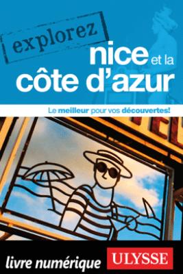 Explorez Nice et la Côte d'Azur - Collectif Ulysse