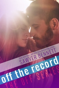 Off the Record - Sawyer Bennett pdf download
