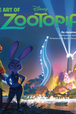The Art of Zootopia - Jessica Julius