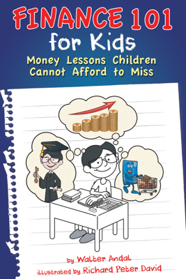 Finance 101 for Kids - Walter Andal