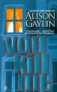 You Kill Me - Alison Gaylin pdf download