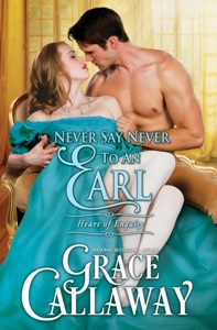 Never Say Never to an Earl - Grace Callaway pdf download