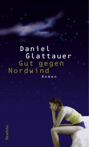 Gut gegen Nordwind - Daniel Glattauer pdf download