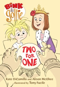 Bink and Gollie: Two for One - Kate DiCamillo & Alison McGhee pdf download