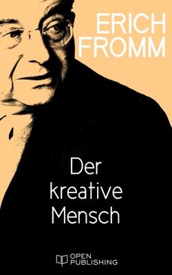 Der kreative Mensch - Erich Fromm pdf download