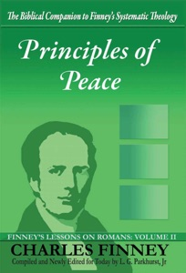 Principles of Joy in the Holy Spirit Finney's Lessons on