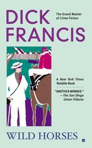 Wild Horses - Dick Francis pdf download