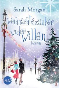 Weihnachtszauber wider Willen - Sarah Morgan pdf download