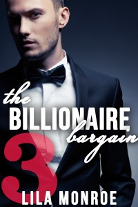 The Billionaire Bargain 3 - Lila Monroe pdf download
