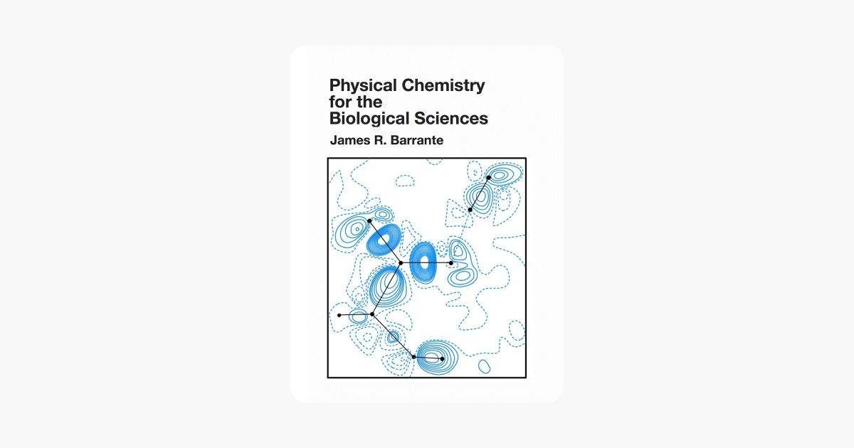 ‎Physical Chemistry for the Biological Sciences on Apple Books