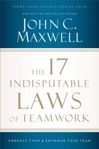 The 17 Indisputable Laws of Teamwork - John C. Maxwell pdf download
