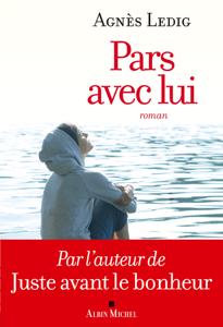 Pars avec lui - Agnès Ledig pdf download