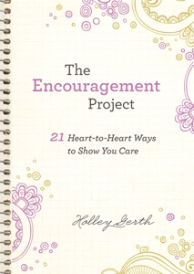 The Encouragement Project (Ebook Shorts) - Holley Gerth pdf download