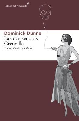 Las dos señoras Grenville - Dominick Dunne pdf download