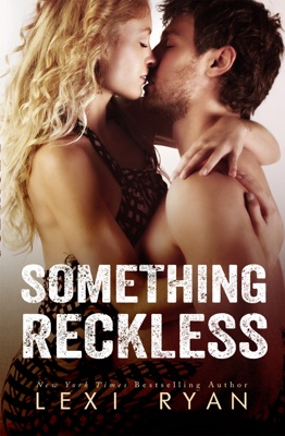 Something Reckless - Lexi Ryan pdf download