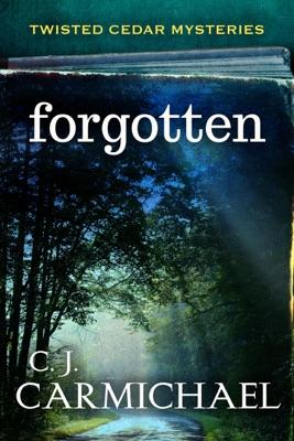 Forgotten - C.J. Carmichael pdf download