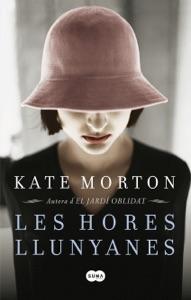 Les hores llunyanes - Kate Morton pdf download