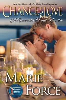 Chance for Love (Gansett Island Series, Book 10.5) - Marie Force pdf download